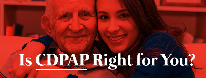 Is CDPAP Right for You?