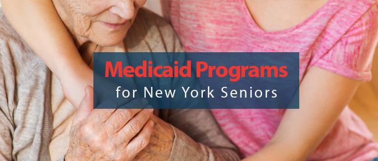 Medicaid Programs for New York Seniors – Eligibility & How to Apply